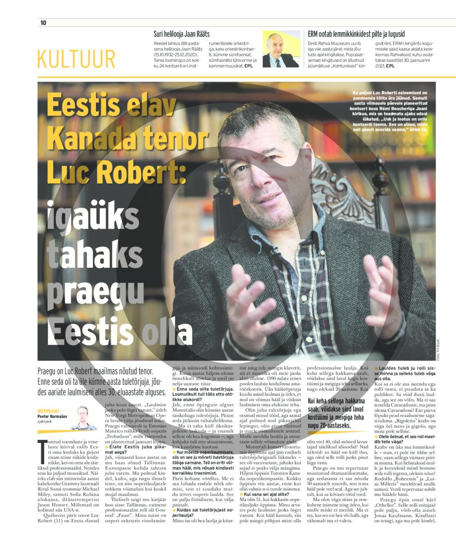 Eestis elav Kanada tenor Luc Robert- igaüks tahaks praegu Eestis olla