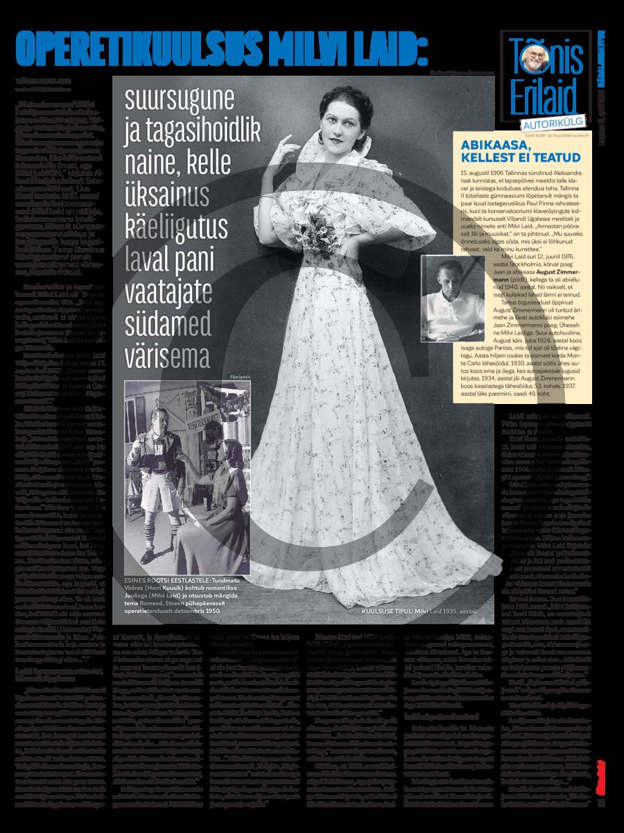 Operetikuulsus Milvi Laid- suursugune ja tagasihoidlik naine, kelle üksainus käeliigutus laval pani vaatajate südamed värisema