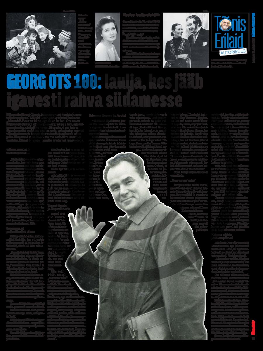 Georg Ots 100- laulja, kes jääb igavesti rahva südamesse